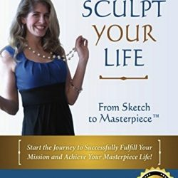 Sculpt Your Life Cover